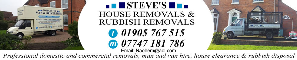 Steves Removals Worcester. Domestic and Commercial Removals and Rubbish removals
